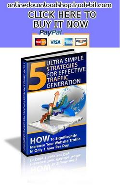 Product picture 5 Ultra Simple Strategies For Effective Traffic Generation