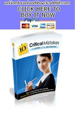 Product picture 10 Critical Mistakes To Avoid At The Job Interview