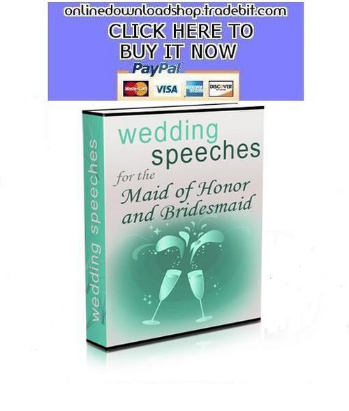 Product picture Wedding Speeches for the Maid of honor and Bridesmaids